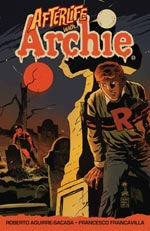 AFTERLIFE WITH ARCHIE TP VOL 01