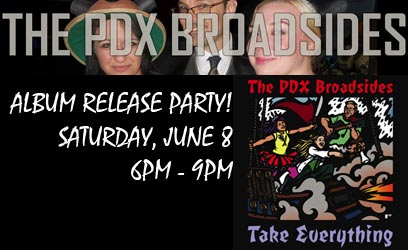 PDX Broadsides Album Release Party!